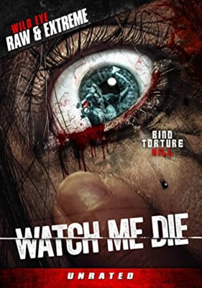 - Watch Me Die