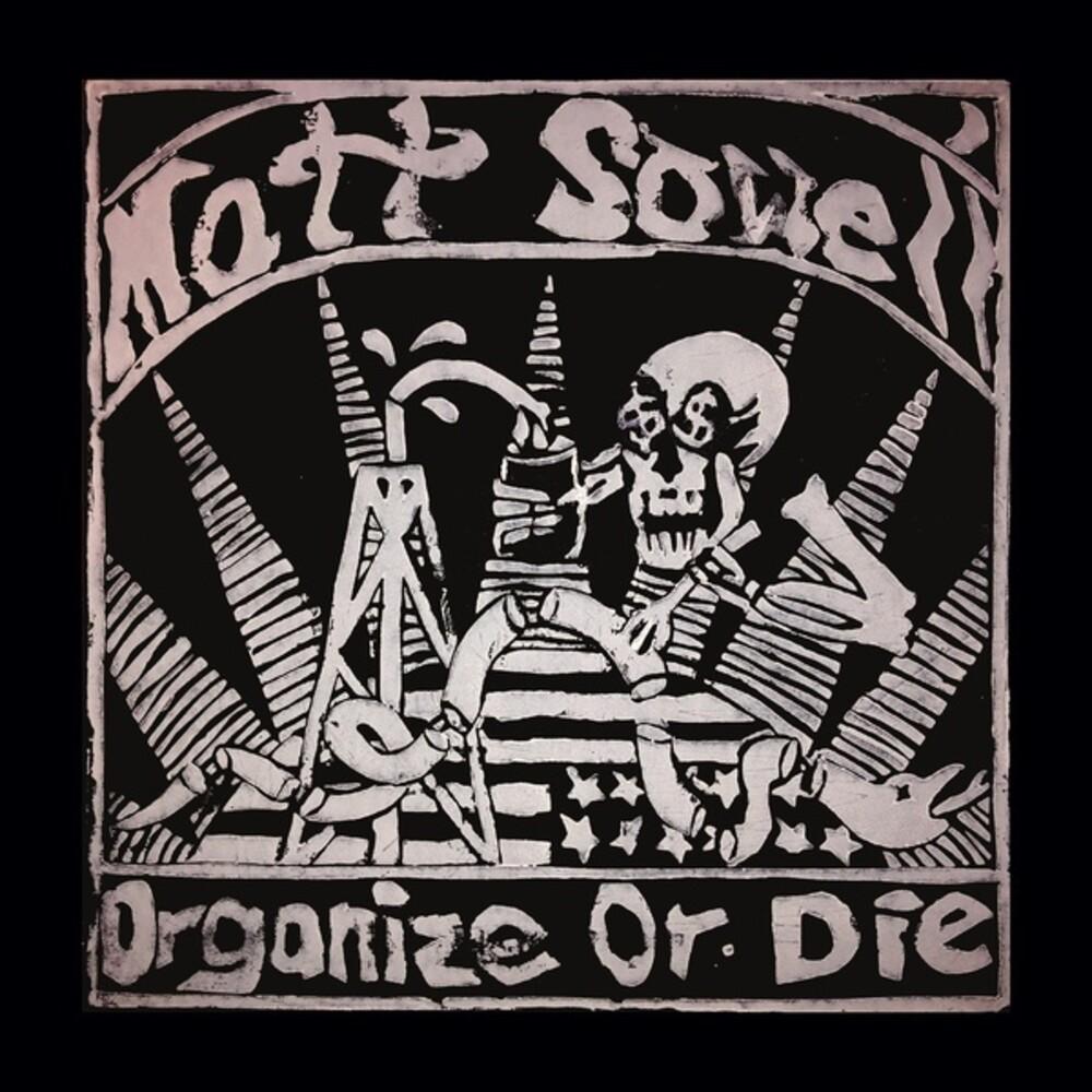 Matt Sowell - Organize Or Die