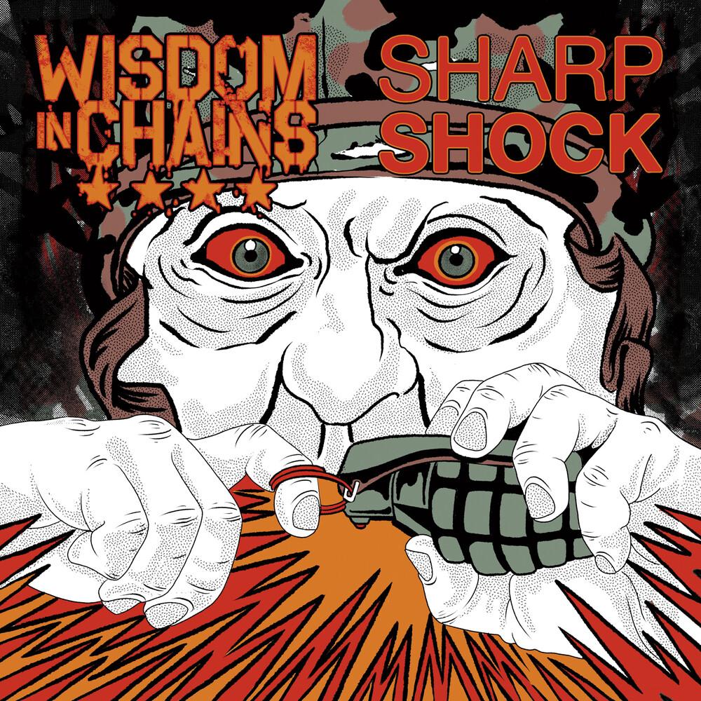 Wisdom In Chains & Sharp Shock - Split