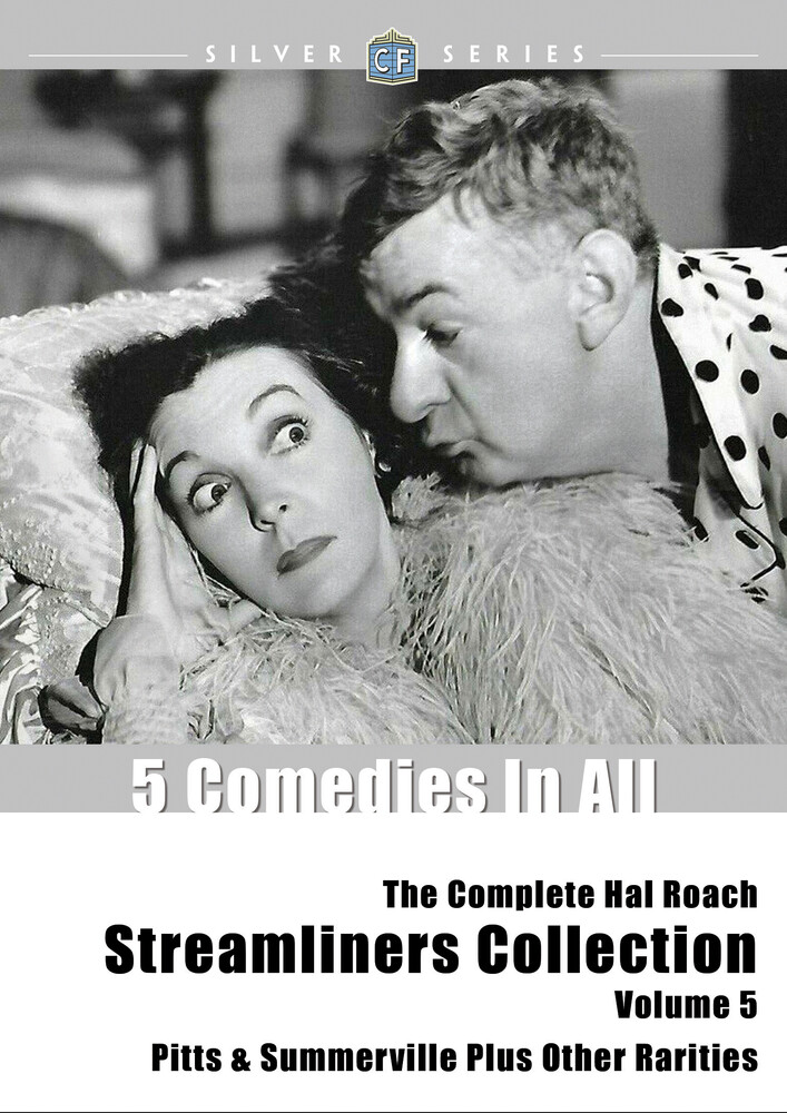 Complete Hal Roach Streamliners Collection 5 - The Complete Hal Roach Streamliners Collection, Volume 5: Pitts & Summerville Plus Other Rarities