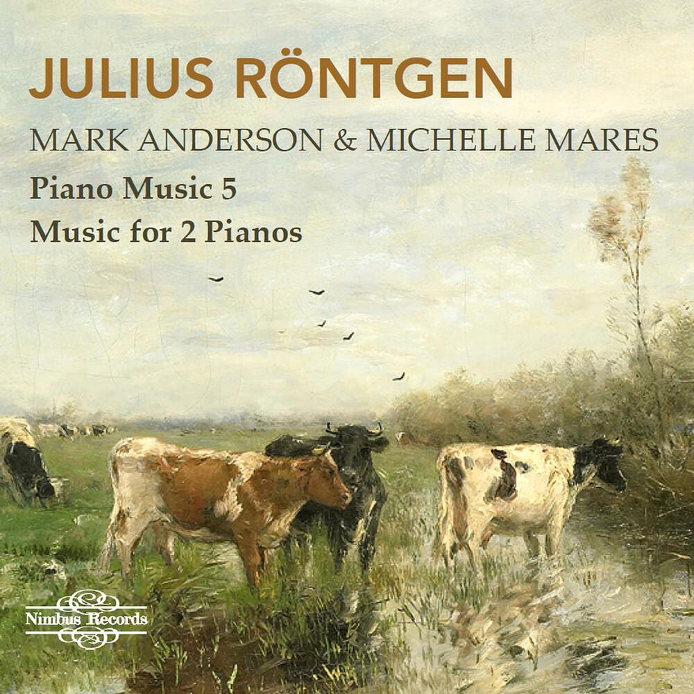 Rontgen / Anderson / Mares - Piano Music 5