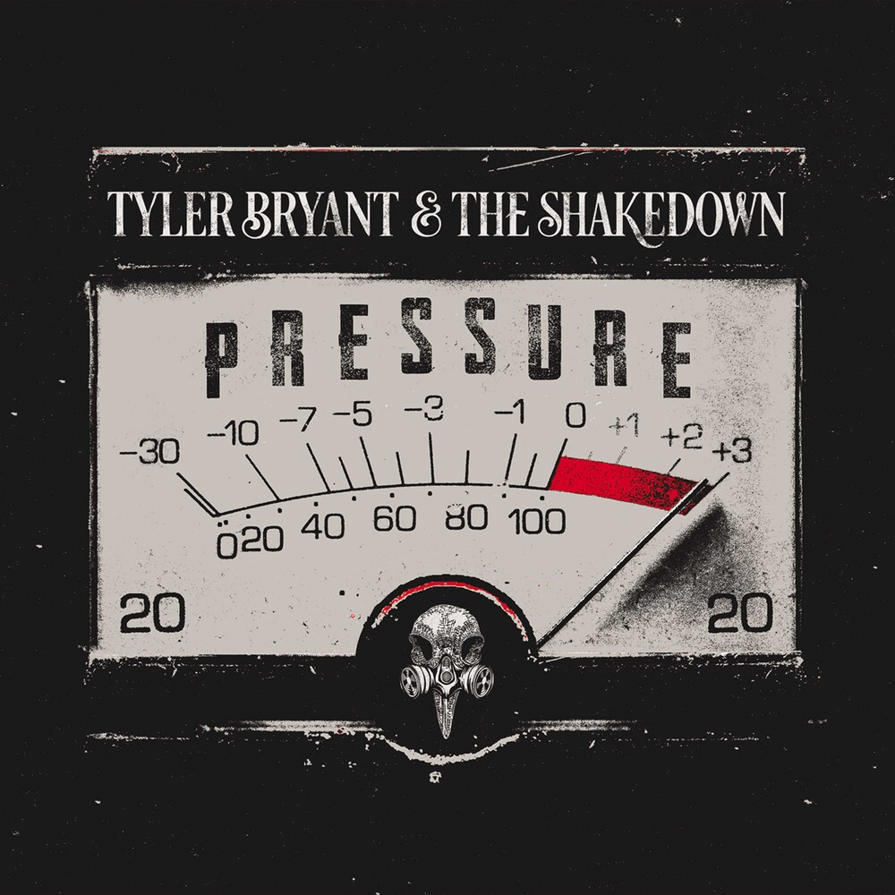 Tyler Bryant & The Shakedown - Pressure [Red LP]