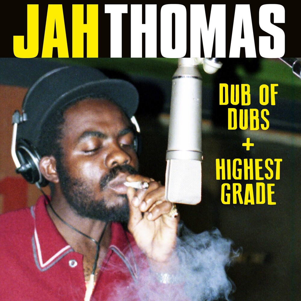 Jah Thomas - Dub Of Dubs + Highest Grade