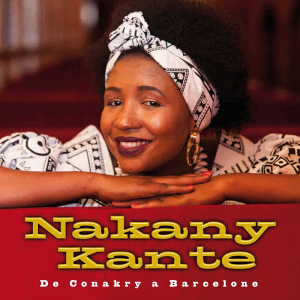 Nakany Kanté - De Conakry A Barcelone (Spa)