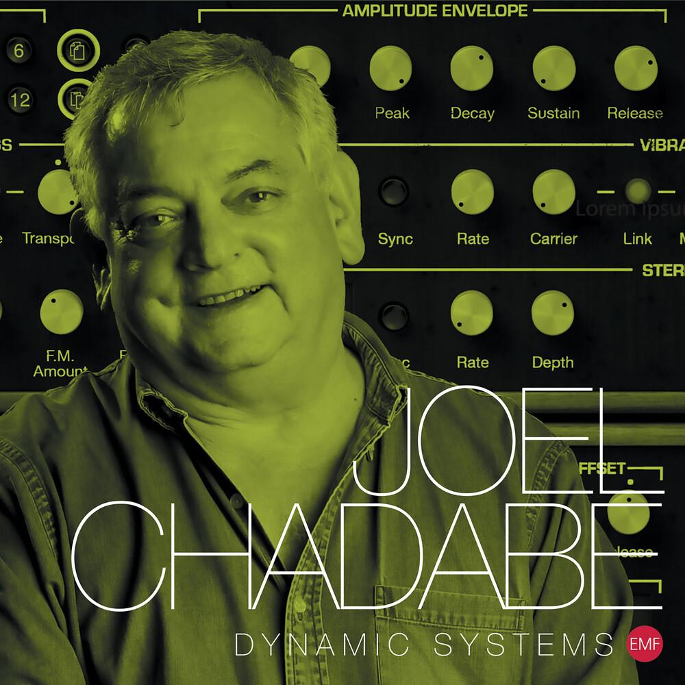 Joel Chadabe - Dynamic Systems