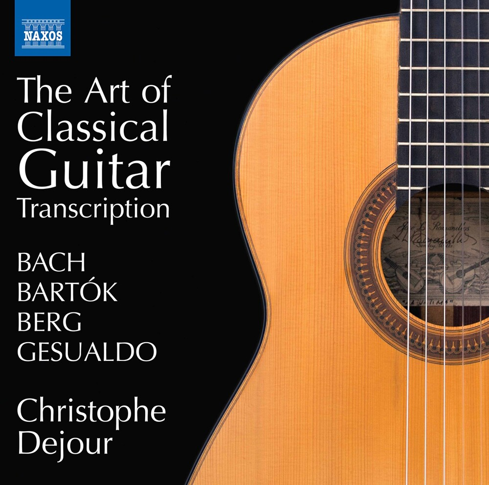 Bartok / Dejour - Art Of Classical Guitar