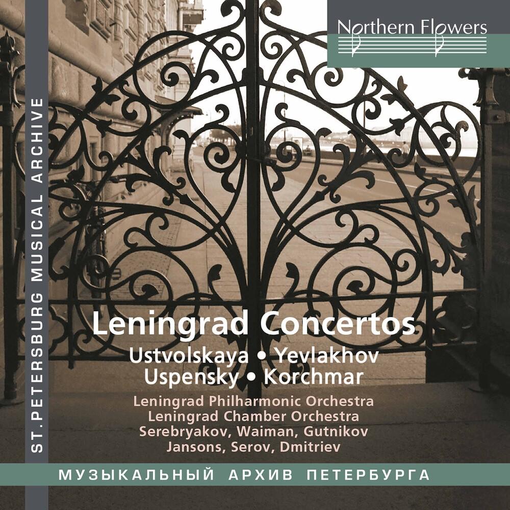 Leningrad Chamber / Philharmonic Orchestras - Leningrad Concertos: Ustvolskaya / Yev Lakhov