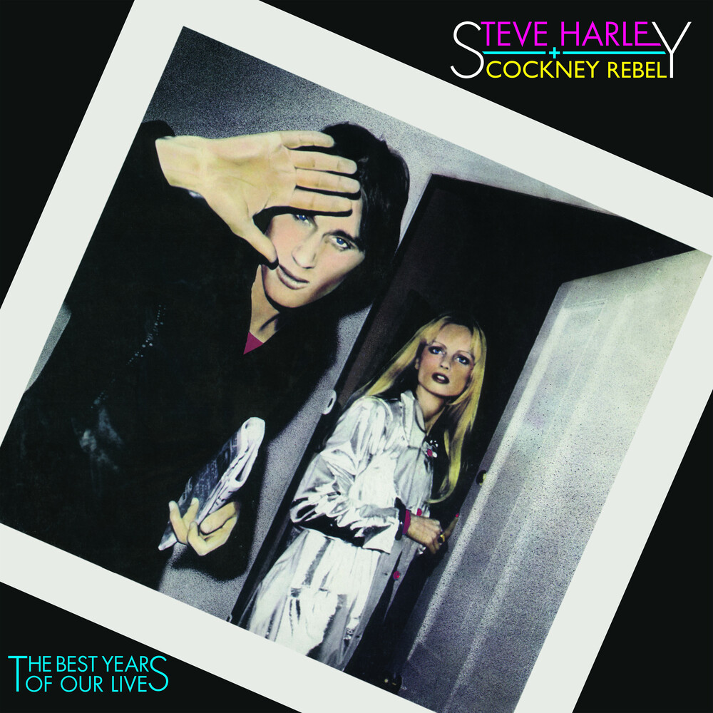 Steve Harley & Cockney Rebel - Best Years Of Our Lives: 45th Anniversary [Limited Edition LP]