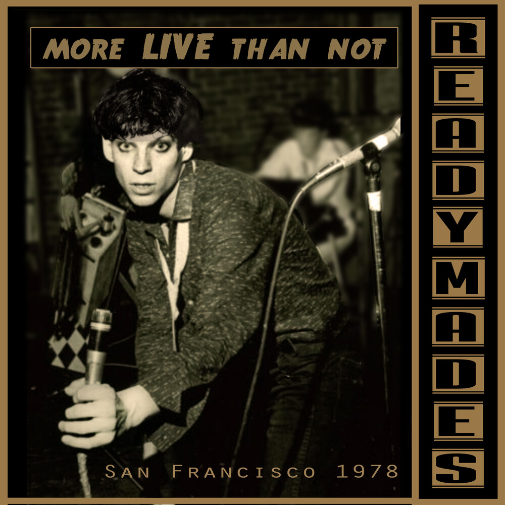 Readymades - San Francisco: Mostly Live