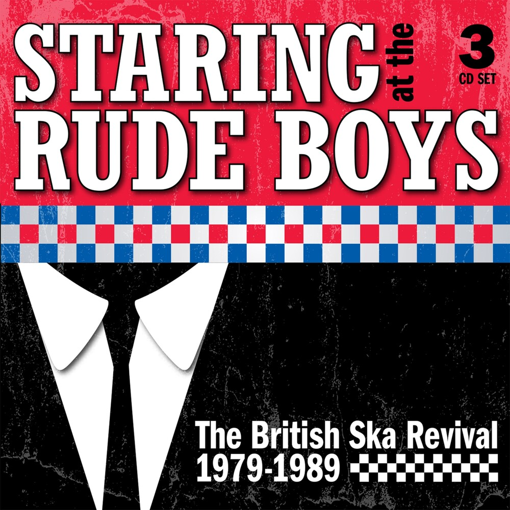 Staring At The Rude Boys: The British Ska Revival - Staring At The Rude Boys: The British Ska Revival