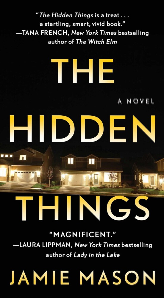Mason, Jamie - The Hidden Things: A Novel