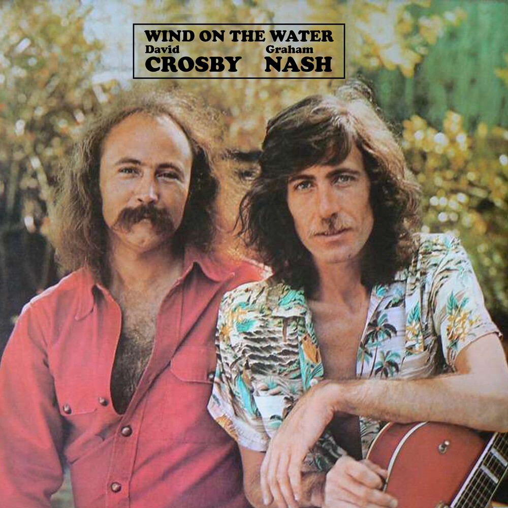 David Crosby  / Nash,Graham - Wind On The Water (Mod)