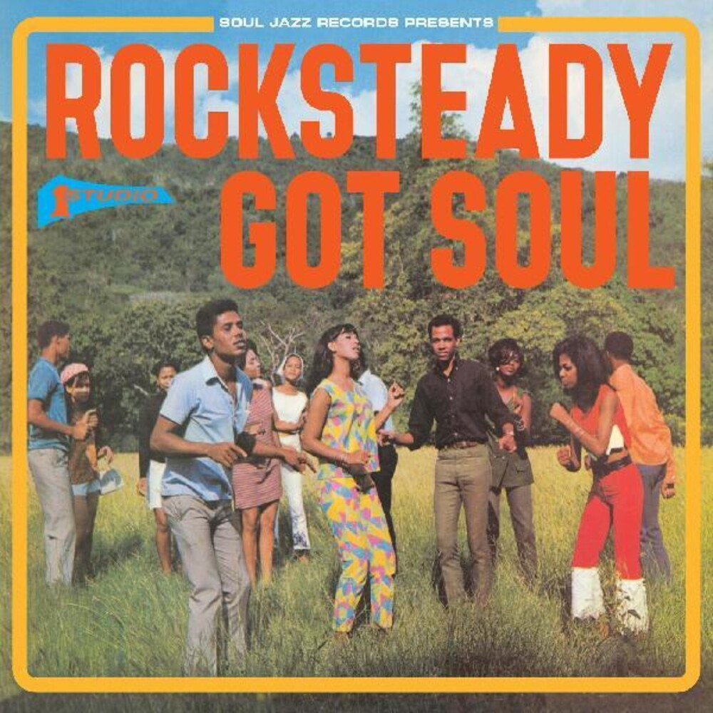 Soul Jazz Records Presents - Rocksteady Got Soul (Phot) (Jewl)