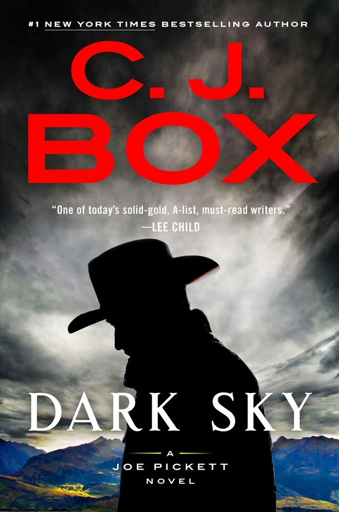 Box, C J - Dark Sky: A Joe Pickett Novel