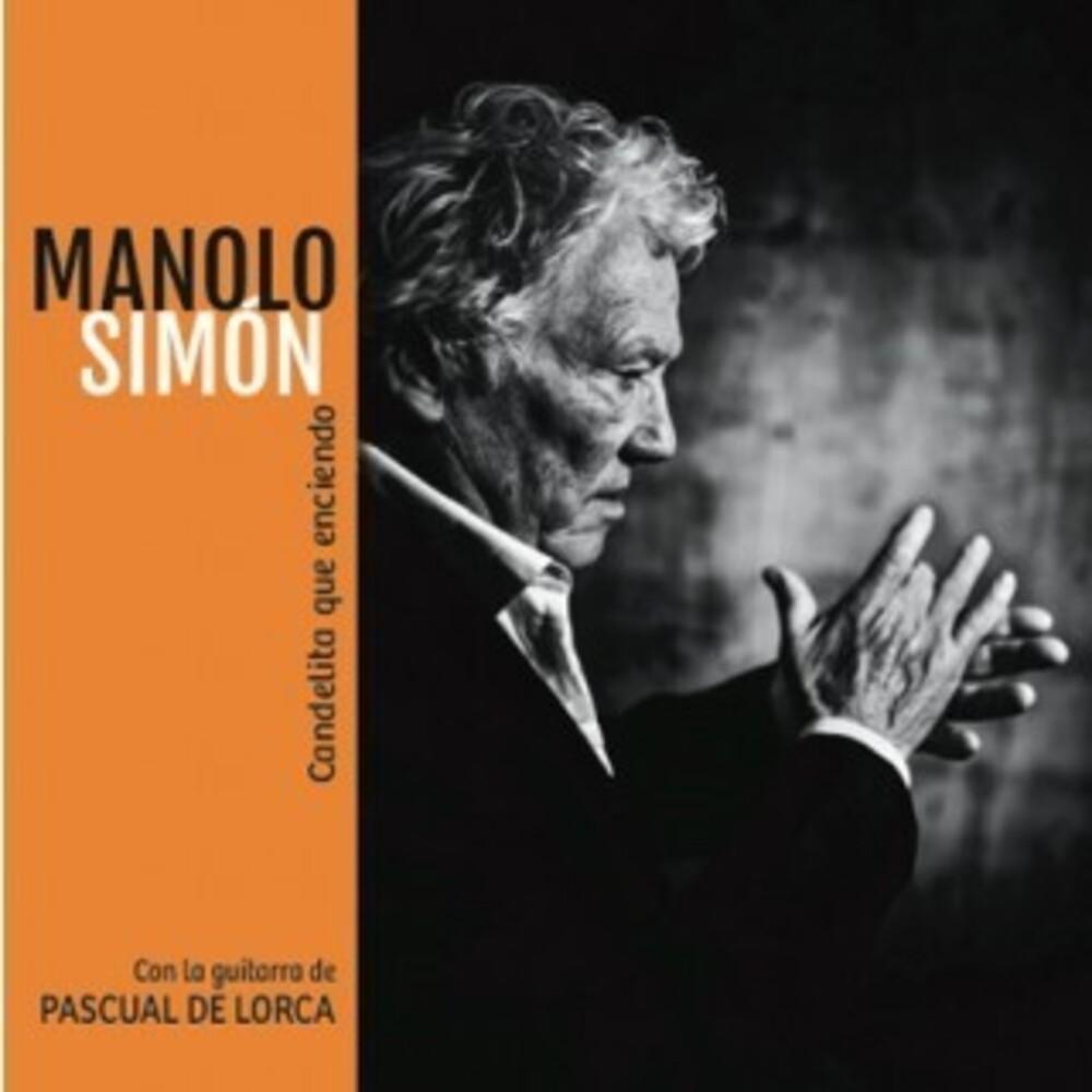 Manolo Simón - Candelita Que Enciendo