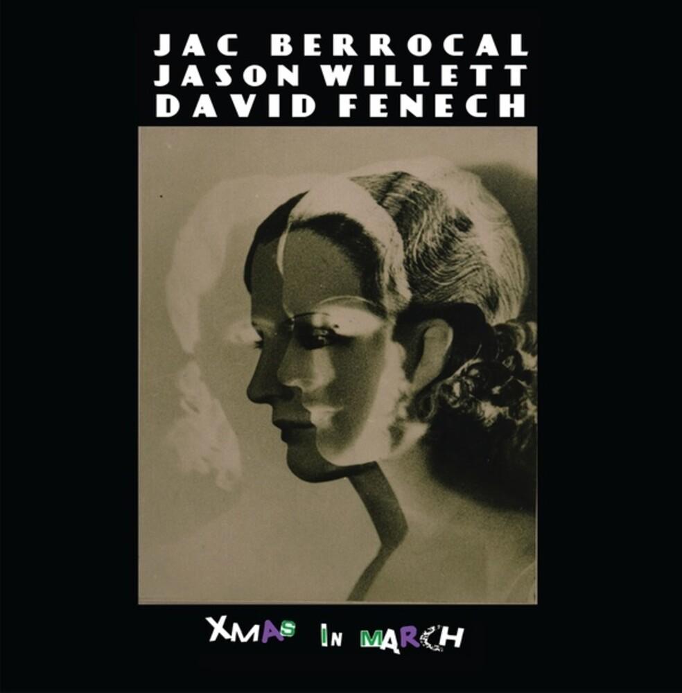 Jac Berrocal  / Willett,Jason / Fenech,David - Xmas In March