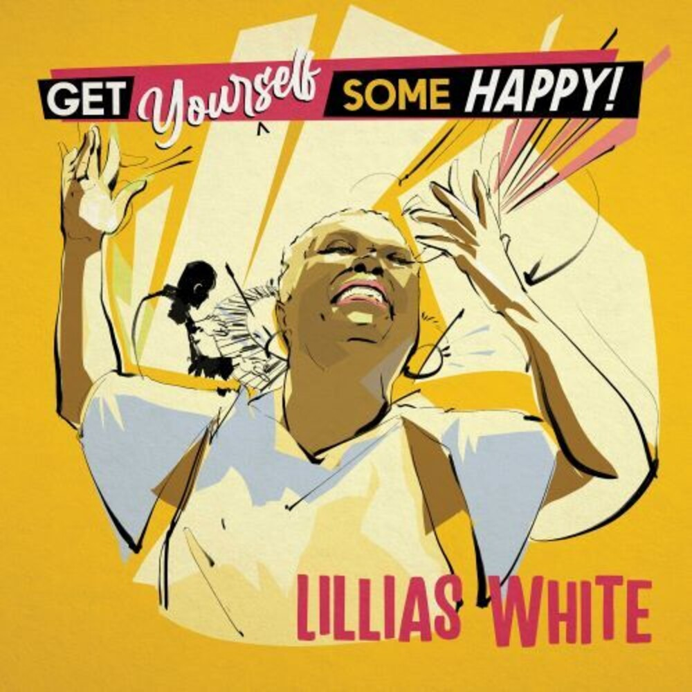 Lillias White - Get Yourself Some Happy