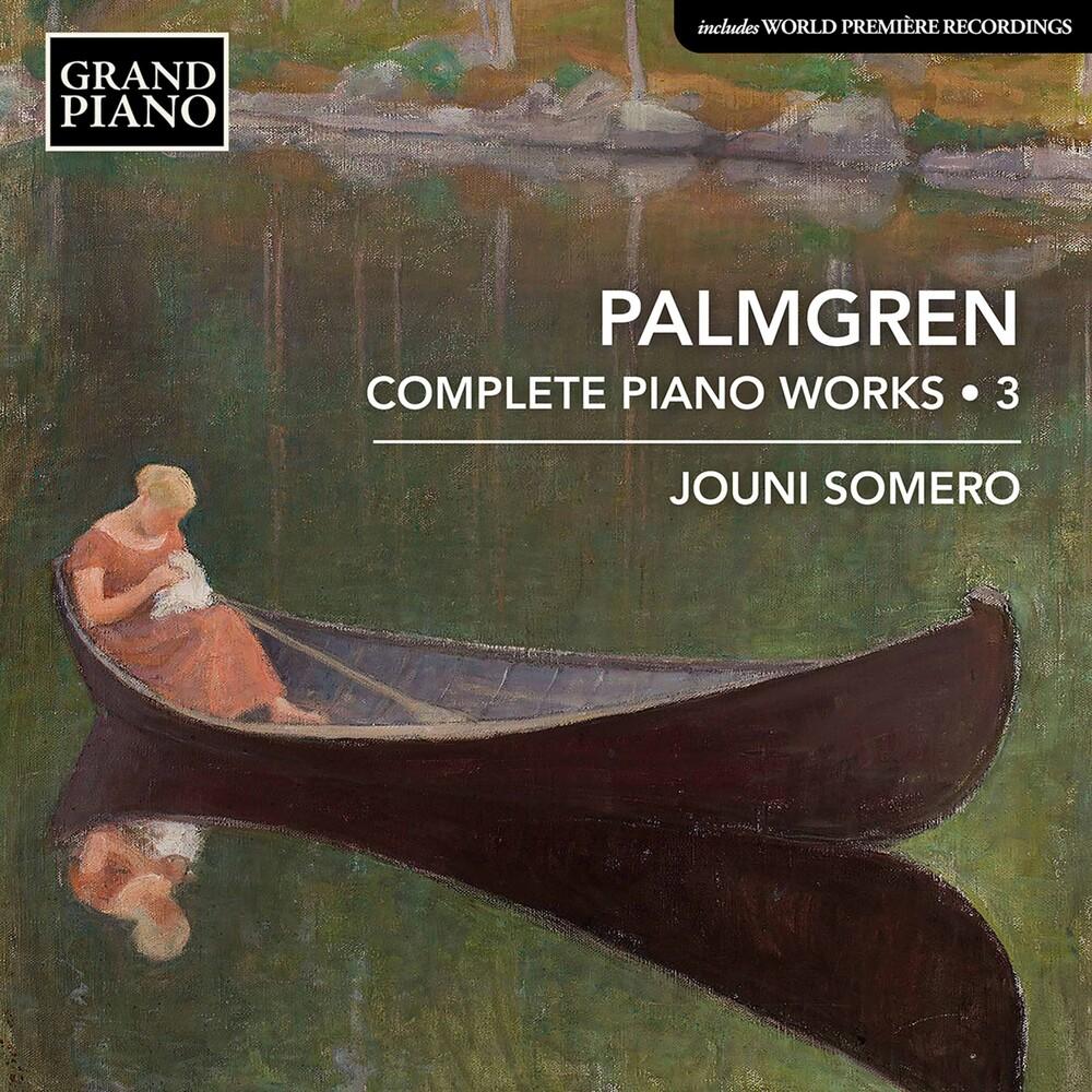 Palmgren / Somero - Complete Piano Works 3