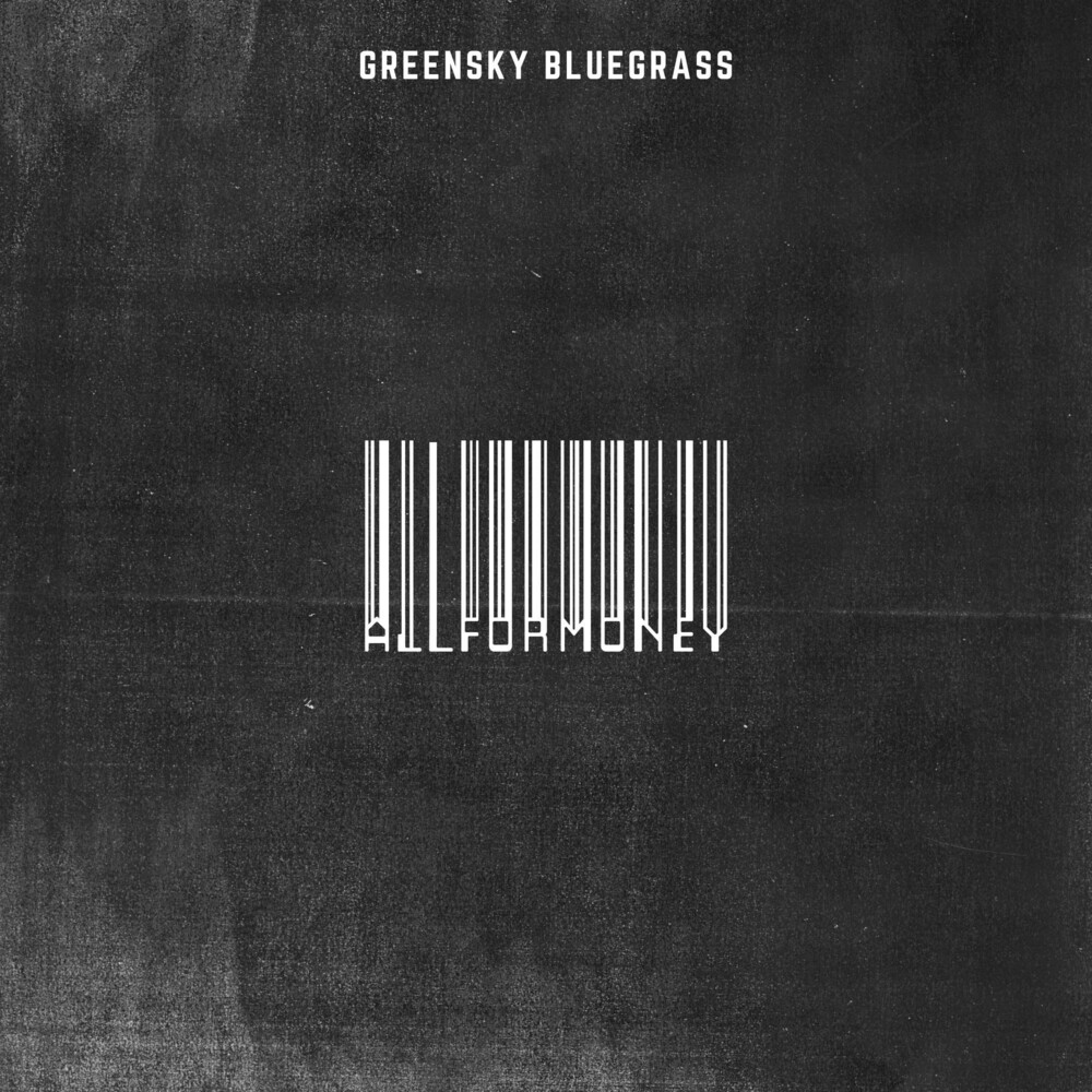 Greensky Bluegrass - All For Money