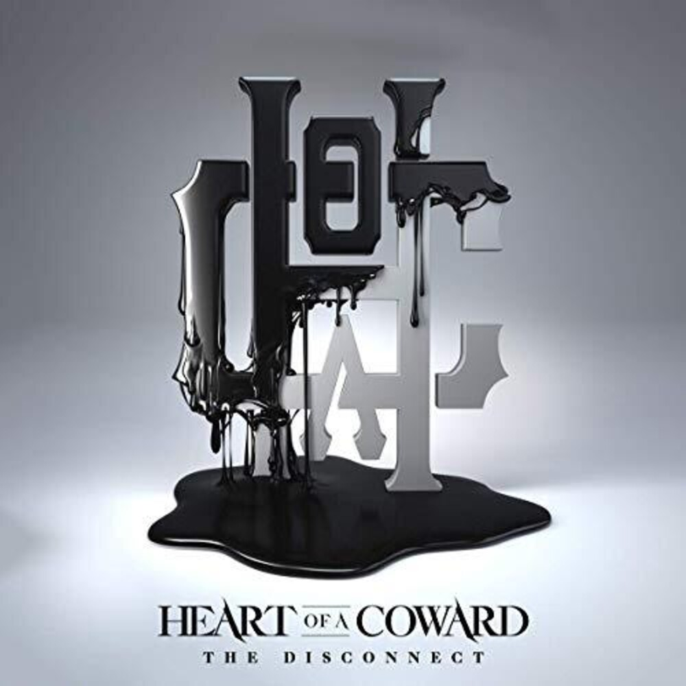 Heart Of A Coward - Disconnect (Uk)