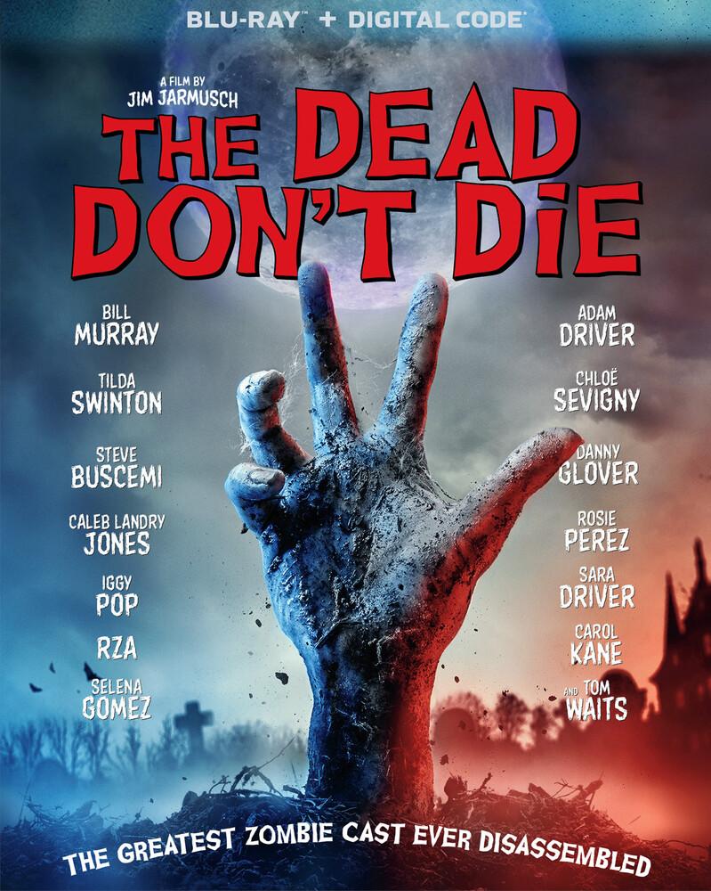 Dead Don't Die - The Dead Don't Die