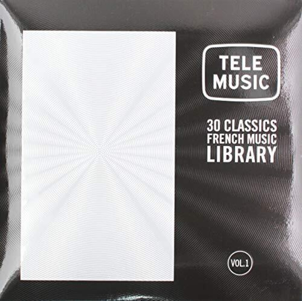 Tele Music 30 Classics French Music Library Vol 1 - Tele Music: 30 Classics French Music Library Vol 1