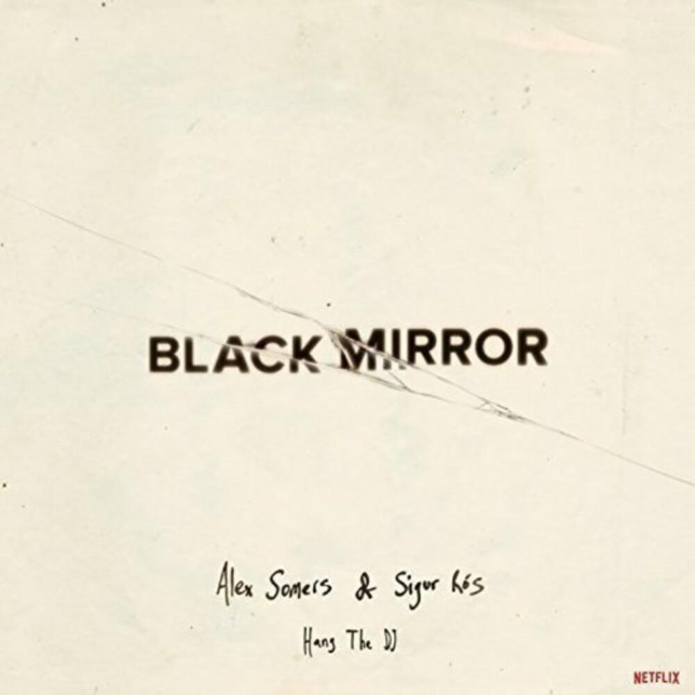 Alex Somers / Ros,Sigur Colv - Black Mirror: Hang The Dj (Glow In The Dark Vinyl