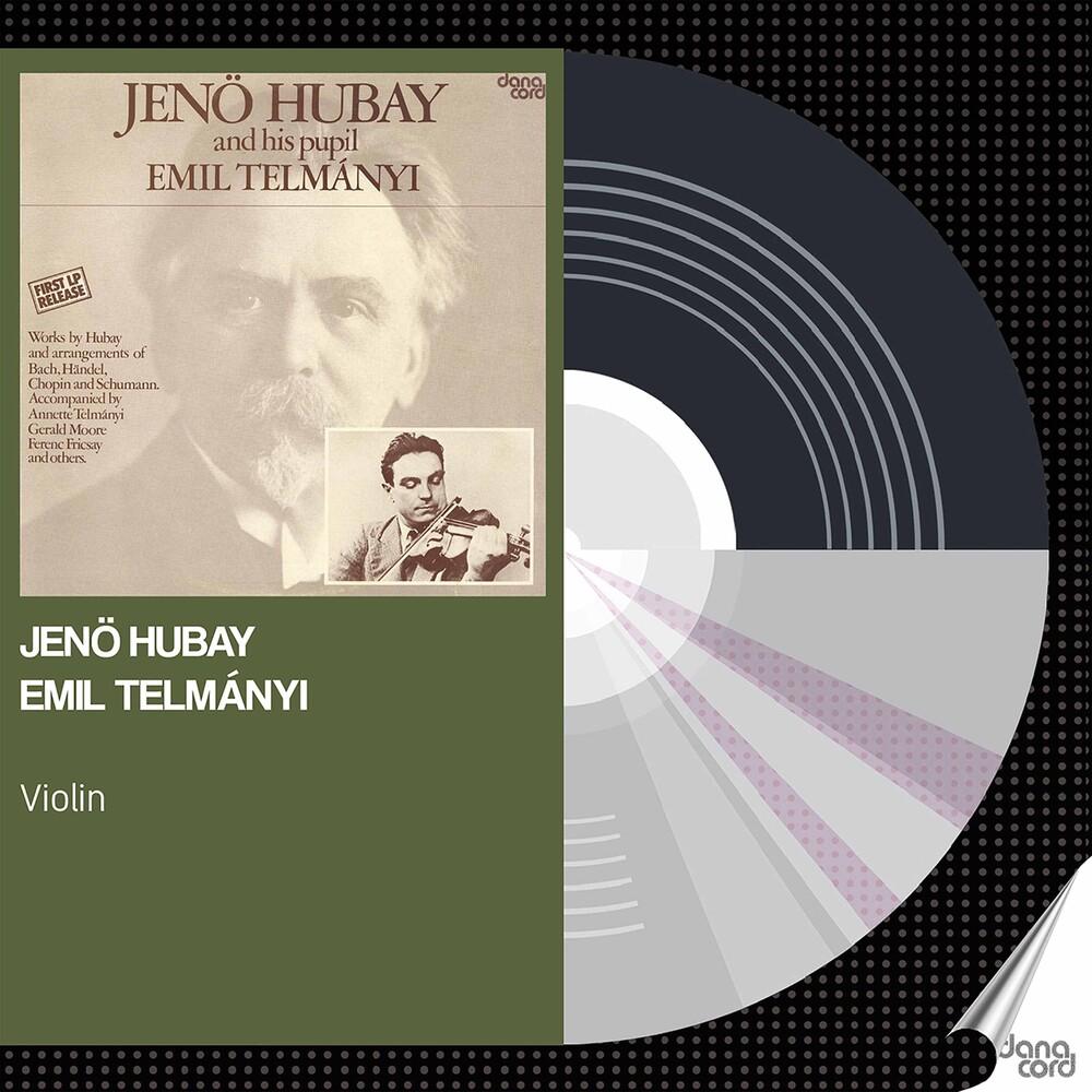 Jeno Hubay - Jeno Hubay & Emil Telmanyi / Various