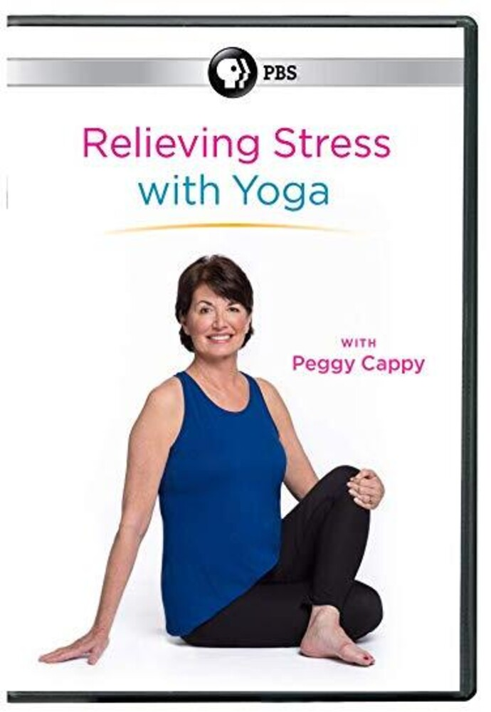 Cappy, Peggy - Relieving Stress With Yoga With Peggy Cappy