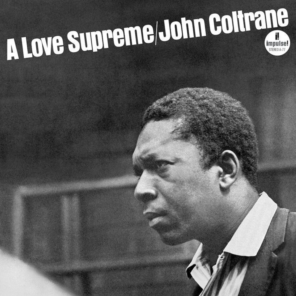 John Coltrane - A Love Supreme   [2020 Repress]