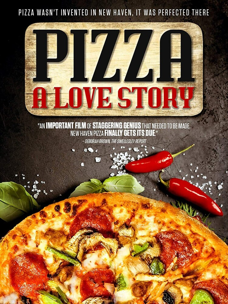 - Pizza: A Love Story