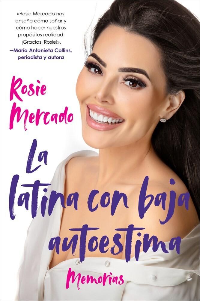 Mercado, Rosie - La latina con baja auto: Memorias