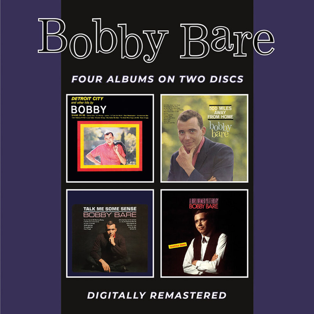 Bobby Bare - Detroit City & Other Hits / 500 Miles Away From Home / Talk Me Some Sense / A Bird Named Yesterday + Bonus Tracks