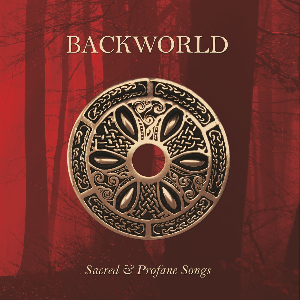 Backworld - Sacred & Profane Songs