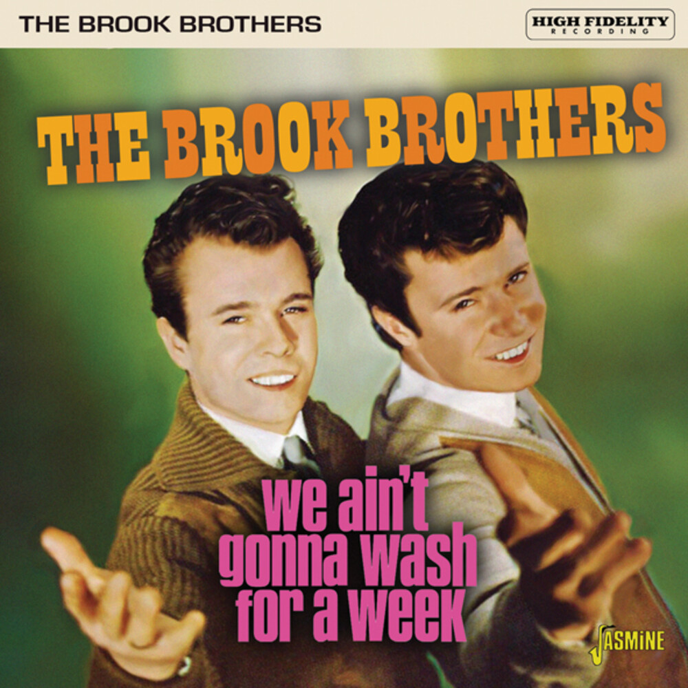 Brook Brothers - We Ain't Gonna Wash For A Week