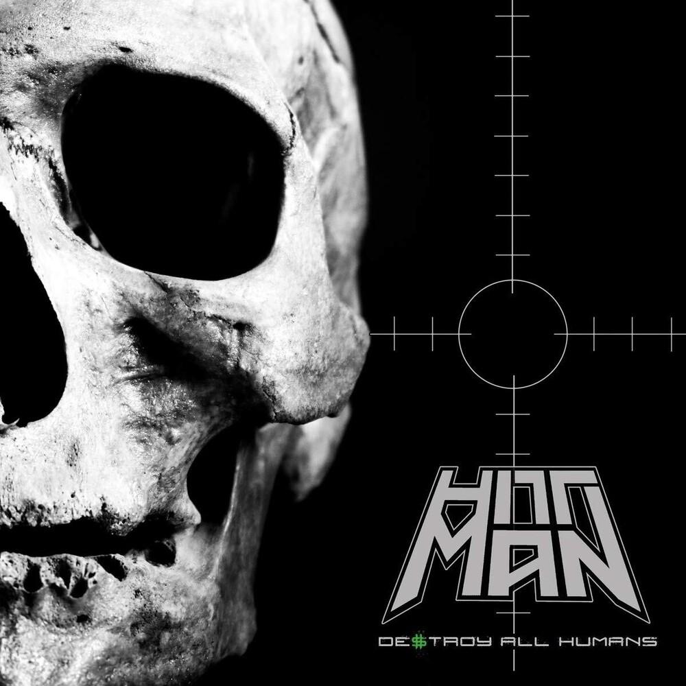 Hittman - Destroy All Humans