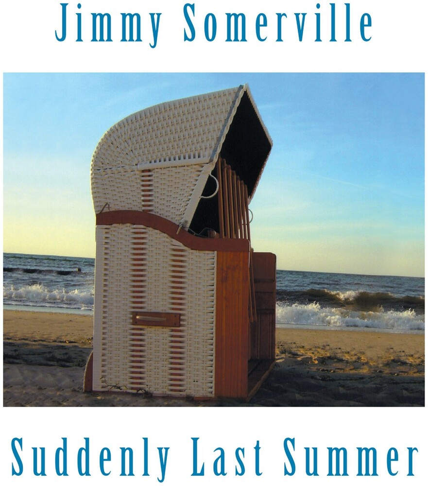 Jimmy Somerville - Suddenly Last Summer
