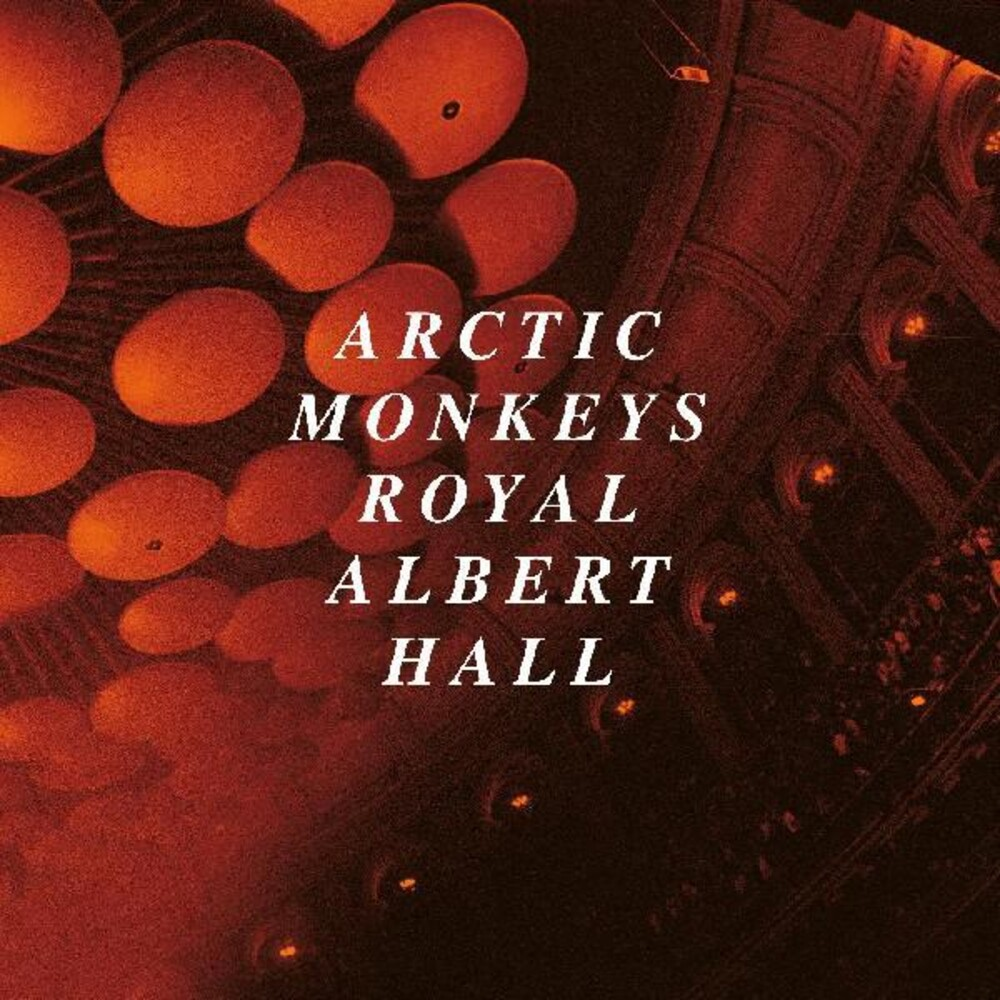 Arctic Monkeys - Arctic Monkeys Live At The Royal Albert Hall