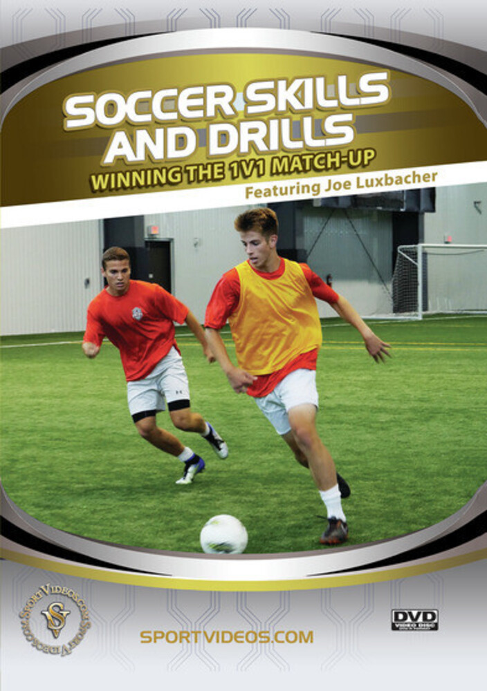 Soccer Skills & Drills 1: Winning the 1V1 Match-Up - Soccer Skills & Drills 1: Winning The 1v1 Match-Up