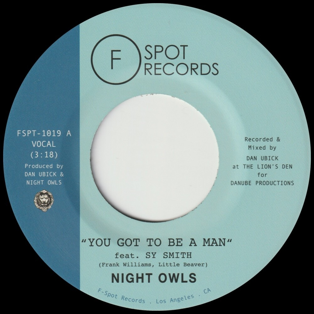 Night Owls - You Got To Be A Man / Gimme Little Sign