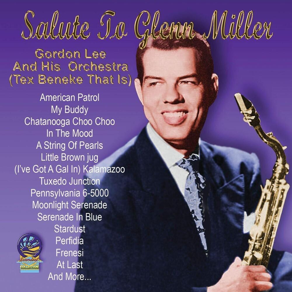 Gordon Lee - Salute To Glenn Miller