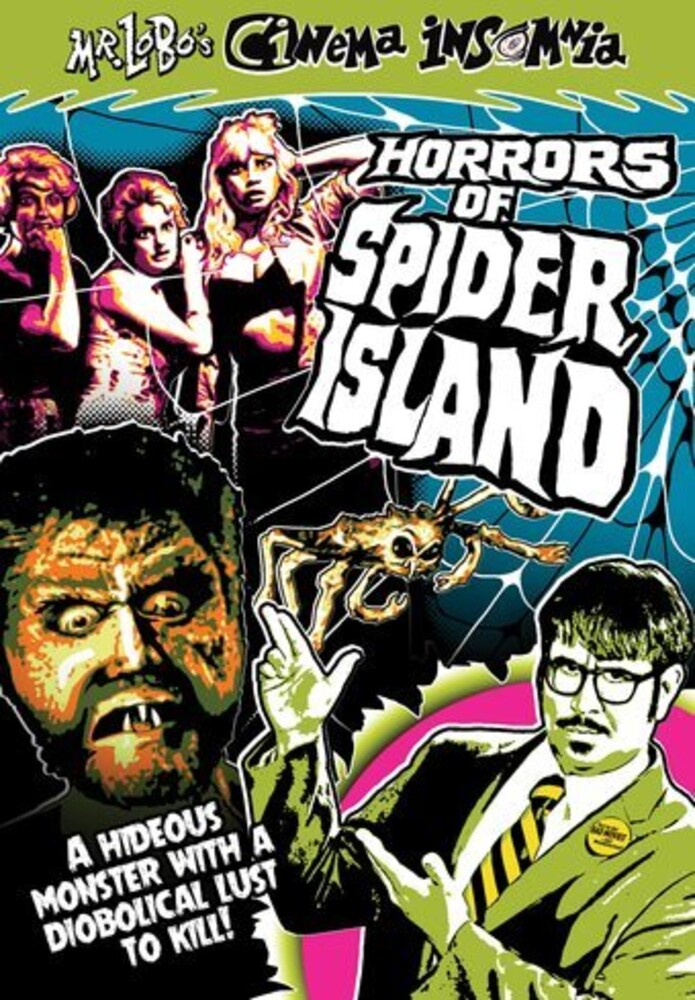 - Mr Lobo's Cinema Insomnia: Horrors Spider Islands