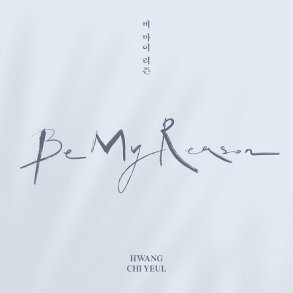 Hwang Chi Yeul - Be My Reason (Pcrd) (Phob) (Phot) (Asia)