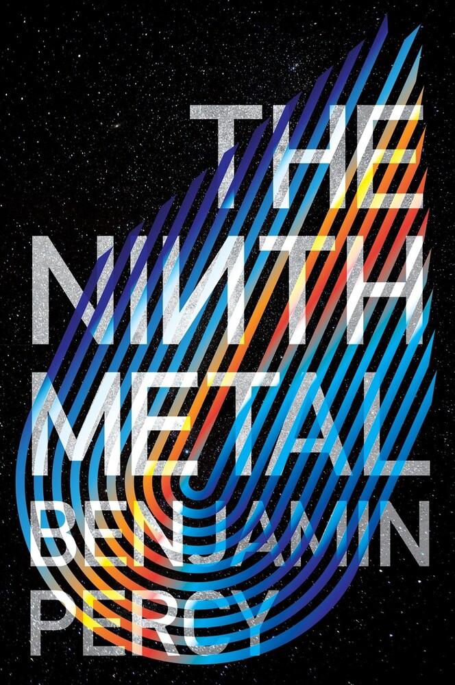 Benjamin Percy - Ninth Metal (Ppbk) (Ser)