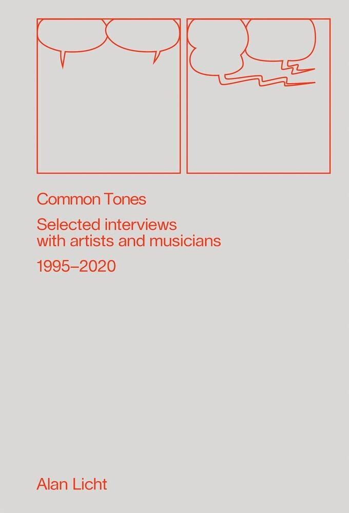 Alan Licht  / Sanders,Jay - Common Tones (Ppbk)