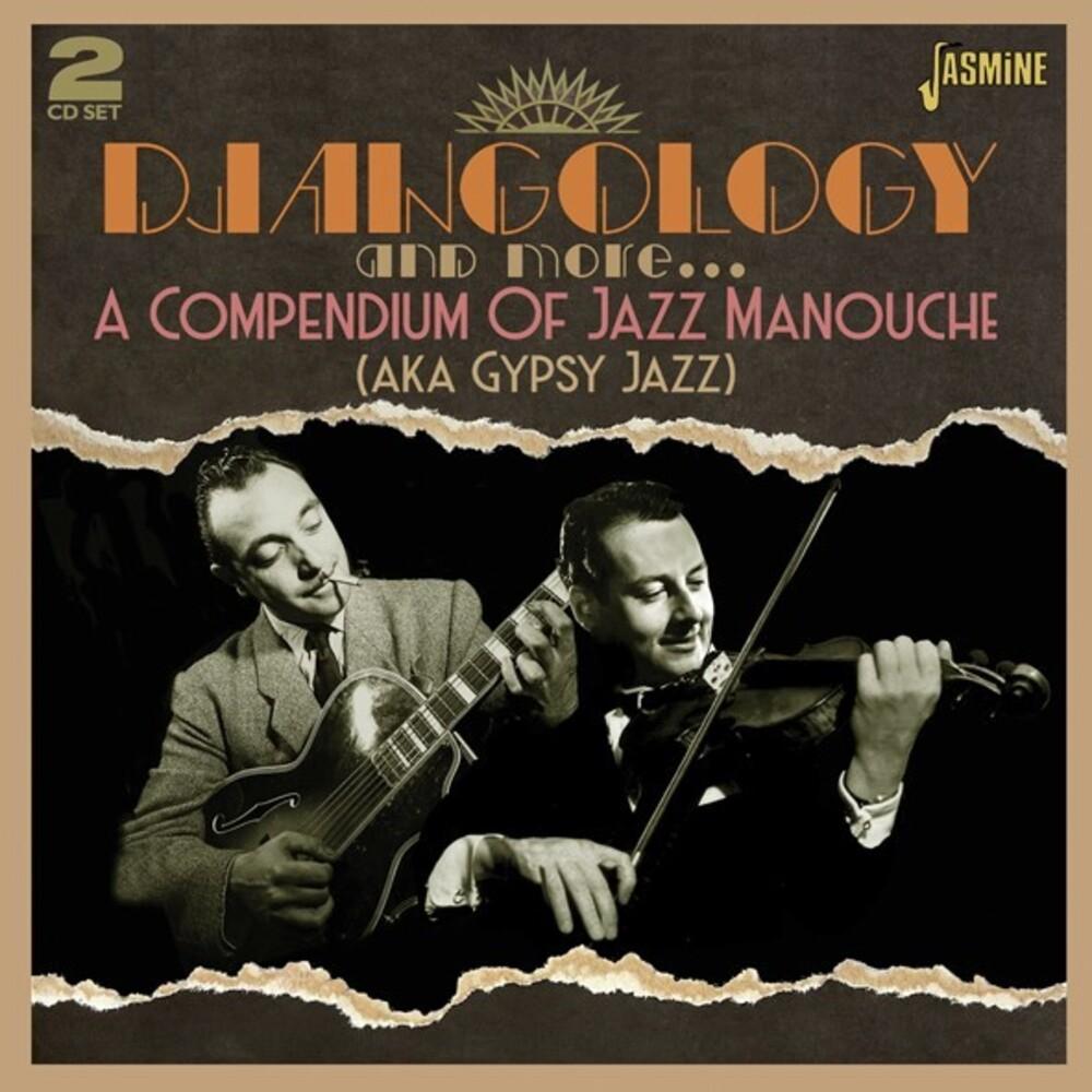 Djangology & More: Compendium Of Jazz Manouche - Djangology & More: Compendium Of Jazz Manouche