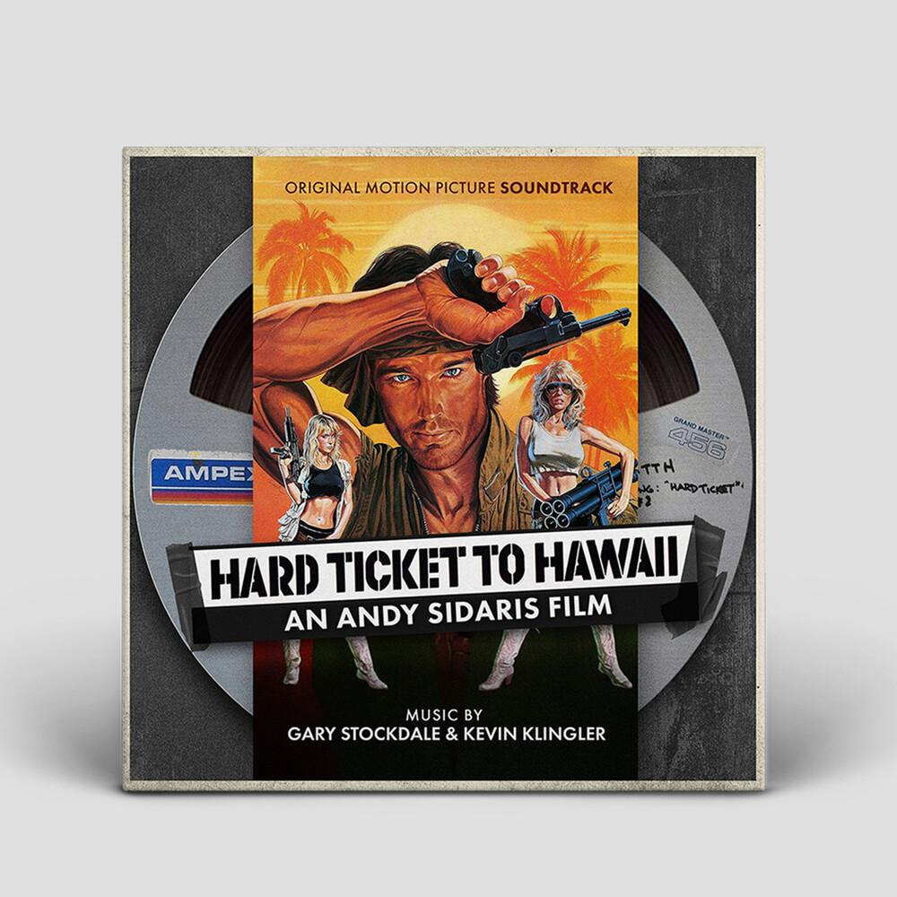 Hard Ticket To Hawaii Soundtrack: Andy Sidaris - Hard Ticket To Hawaii Soundtrack: Andy Sidaris