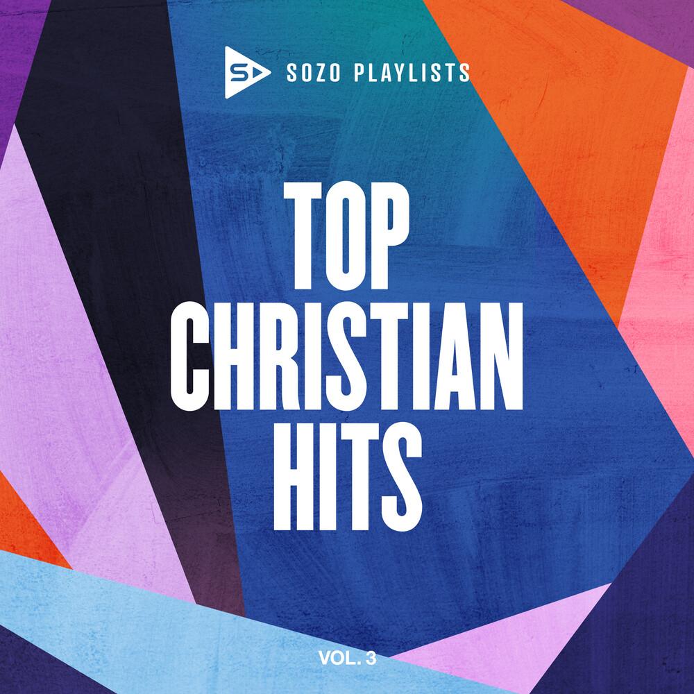 Sozo Playlists: Top Christian Hits 3 / Var - Sozo Playlists: Top Christian Hits 3 / Var