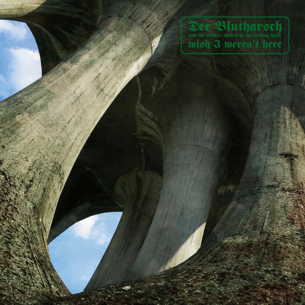 Der Blutharsch & Infinite Church Of The Leading - Wish I Weren`T Here