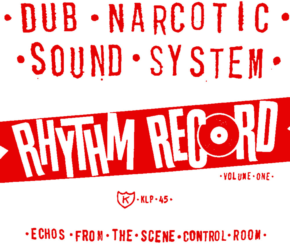 Dub Narcotic Sound System - Rhythm Record Vol. 1 Echoes From The Scene Control
